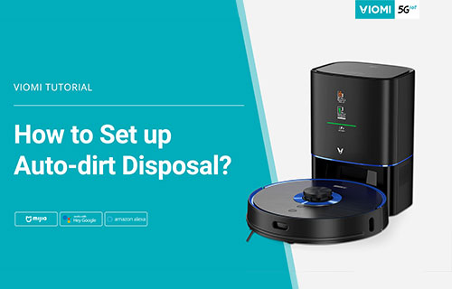 Viomi Robot Vacuum-mop - How to Set up Auto dirt Disposal on Mijia